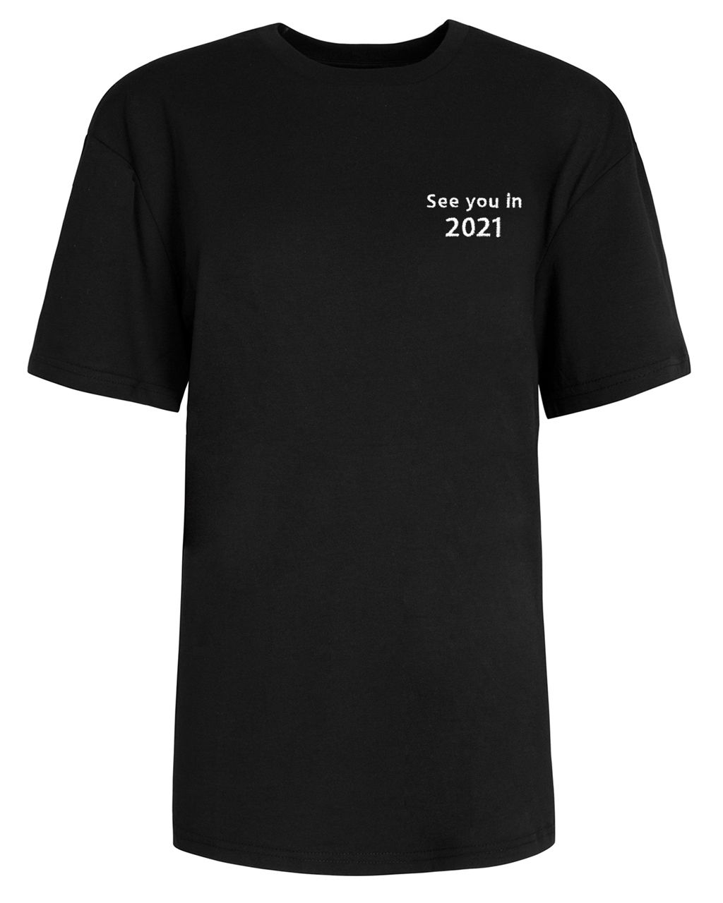 See You In 2021 Embroidered T-Shirt